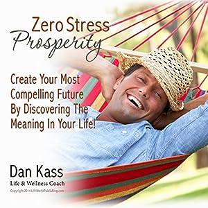 Zero Stress Prosperity Audiobook