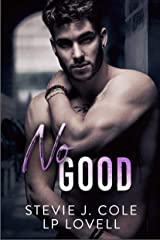 No Good: A Standalone Enemies to Lovers Romance (Dayton Series Book 2) Kindle Edition