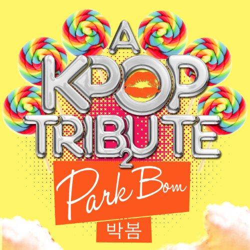 Krb Music (A K-Pop Tribute to Park Bom (박봄))