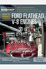 By Mike Bishop - How to Rebuild & Modify Ford Flathead V-8 Engines (Motorbooks Wor (2015-06-30) [Paperback] Paperback