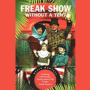 Freak Show Without a Tent Audiobook