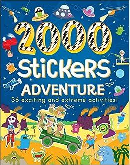 2000 Stickers Adventure: Parragon Books Ltd: 9781474851817: Amazon.com: Books