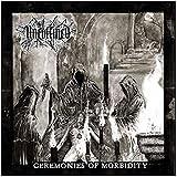 Ceremonies of Morbidity [Import allemand]