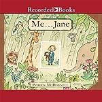Me...Jane   Patrick McDonnell