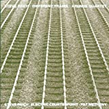 Reich: Different Trains, Electric Counterpoint / Kronos Quartet, Pat Metheny