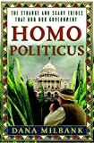 Homo Politicus, Dana Milbank, 0385517505