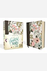 NIV, Beautiful Word Bible, Cloth over Board, Multi-color Floral: 500 Full-Color Illustrated Verses Hardcover