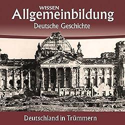 Deutschland in Trümmern (Reihe Allgemeinbildung)