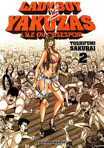 Télécharger Ladyboy Vs Yakuzas Lîle Du Désespoir Vol2 Pdf De