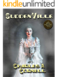 Suddenville (The Most Peculiar Tales - Steampunk Paranormal Mysteries Book 3)