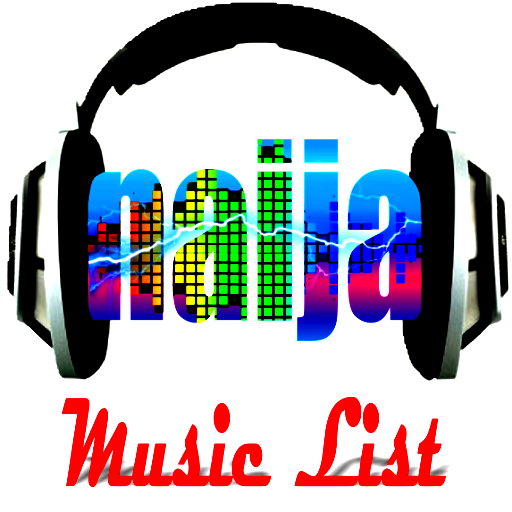 Naija Music List