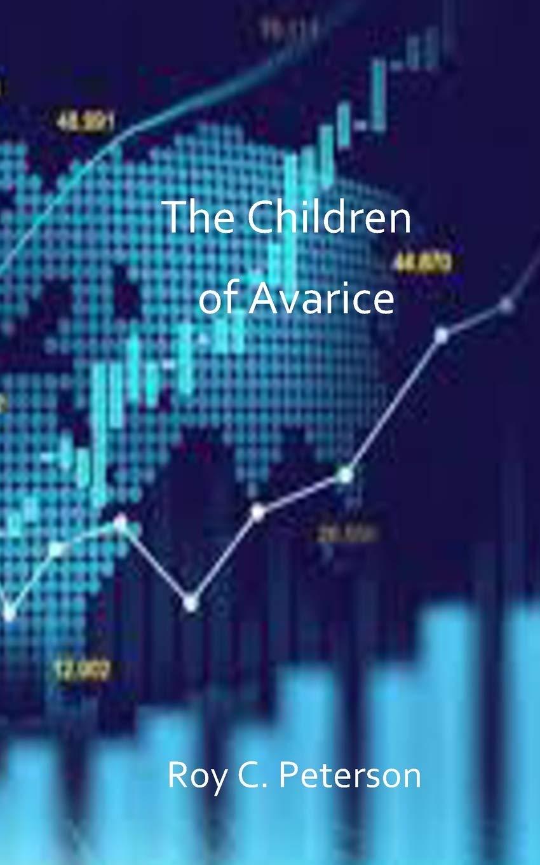 The Children of Avarice