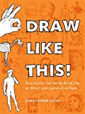 learning to draw portraits - Draw Like This!: How Anyone Can See the World Like an Artist-and Capture It on Paper