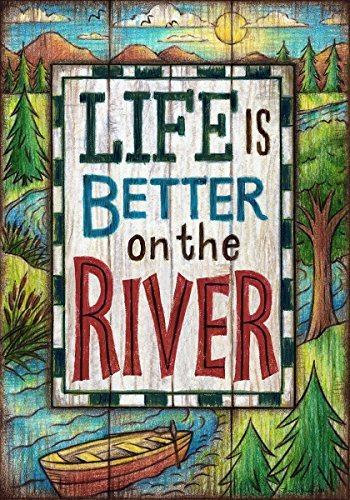 """ Life Is Better on the River "" – Double Sided, Standard Size, 28 Inch X 40 Inch Decorative Flag Review"