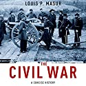 The Civil War: A Concise History Audiobook by Louis P. Masur Narrated by Lance Guest