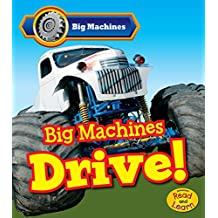 Big Machines Drive!