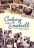 Cooking with Goodwill, Inc. Goodwill Industries of Delaware & Delaware County, 1583200517
