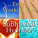 Enjoy Working Out Subliminal Affirmations: Love Exercise, More Energy & Motivation, Solfeggio Tones, Binaural Beats, Self Help Meditation Hypnosis Speech by Subliminal Hypnosis Narrated by Joel Thielke