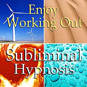 Enjoy Working Out Subliminal Affirmations Speech