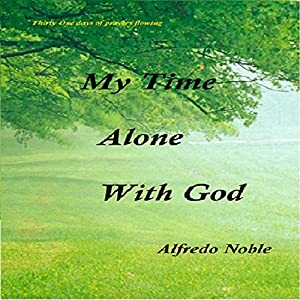 My Time Alone with God Audiobook