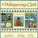 The Whispering Cloth, Pegi Deitz Shea, 1563976234