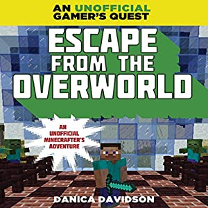 Escape From the Overworld Audiobook