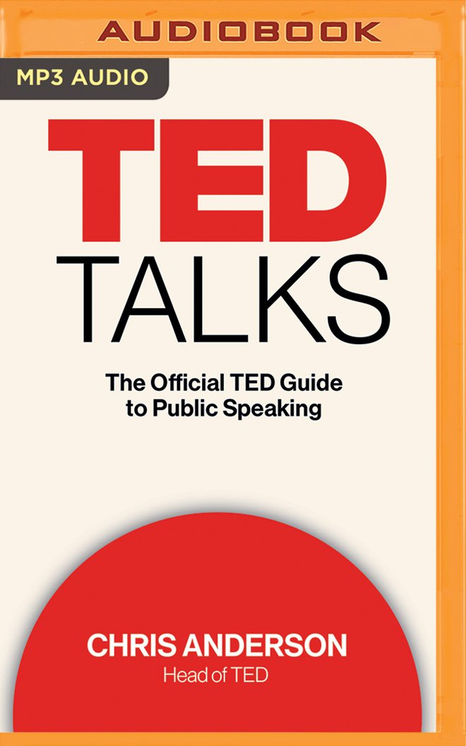 TED Talks: The Official TED Guide to Public Speaking PDF
