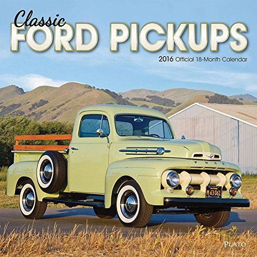 Classic Ford Pickups 2016 Wall Calendar by BrownTrout