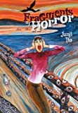Fragments of Horror by Junji Ito (October 8, 2015) Hardcover