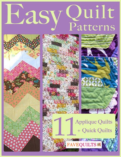 Easy Quilt Patterns: 11 Applique Quilt Patterns + Quick Quilts (Easy Quilt Books compare prices)