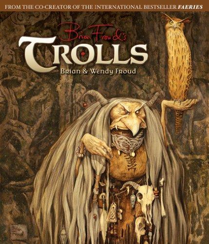 Trolls [Brian Froud - Wendy Froud] (Tapa Dura)