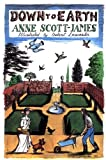 Down to Earth, Anne Scott-James, 0711224250