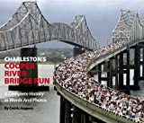Charleston's Cooper River Bridge Run, Cedric Jaggers, 0982515499