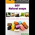 DIY Natural soaps