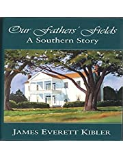 Our Father's Fields: A Southern Story