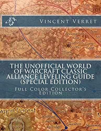 The Unofficial World of Warcraft Classic Alliance Leveling Guide (Special Edition): Full Color Collector's Edition (WoW Classic Unofficial Game Guides) (English Edition)