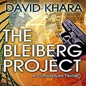 The Bleiberg Project (Le Project Bleiberg) | David Khara, Simon John (translator)