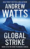 Global Strike (The War Planners)