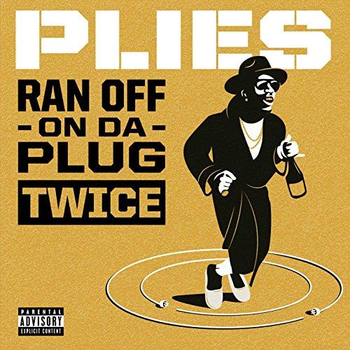 Ran off on Da Plug Twice [Explicit] ()