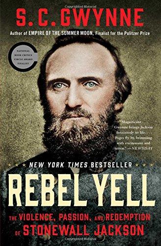 Rebel Yell by S. C. Gwynne