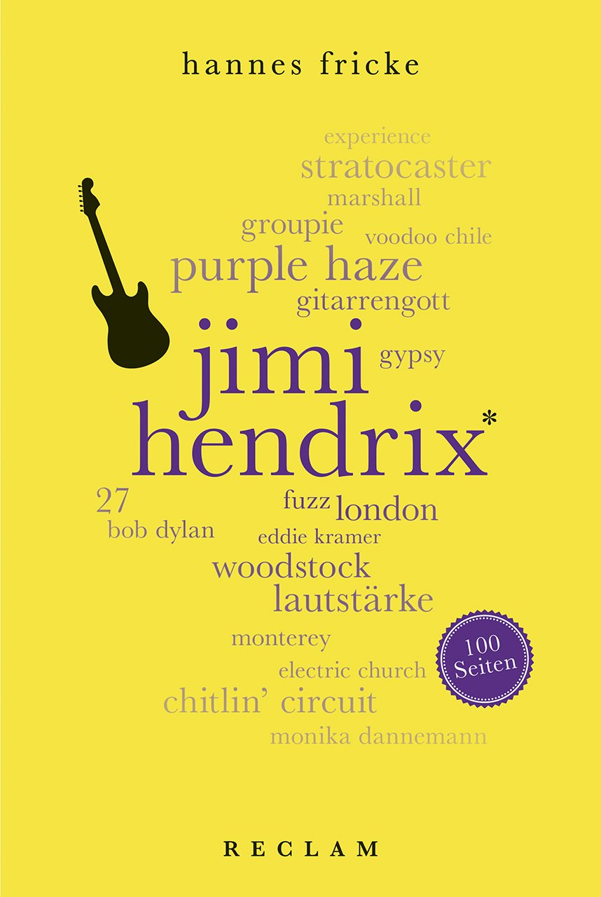 Jimi Hendrix. 100 Seiten (Reclam 100 Seiten)