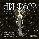 Art Deco: The Golden Age of Graphic Art and Illustration (Masterworks)