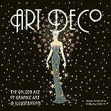 art deco design Art Deco: The Golden Age of Graphic Art & Illustration (Masterworks)