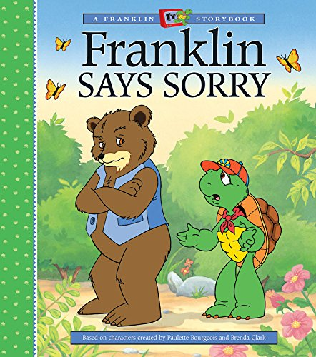 Franklin Says Sorry (A Franklin TV Storybook)