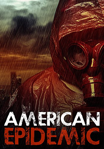 American Epidemic: Origins- An Ebola Prepper Survival Tale by [Hayden, Roger]