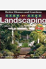 Step–by–Step Landscaping (Better Homes & Gardens Gardening) Paperback