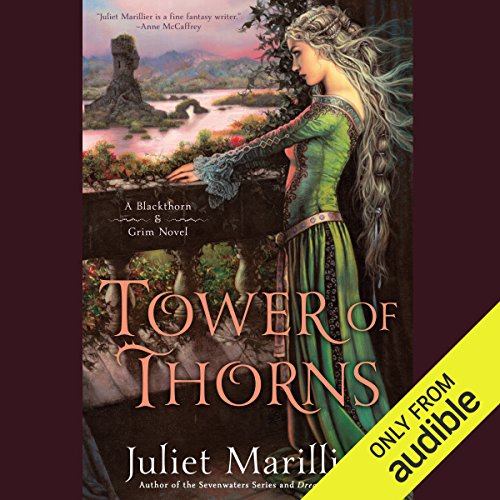 Tower of Thorns: Blackthorn & Grim, Book 2