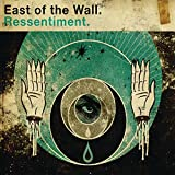 Ressentiment by East of the Wall (2010-07-20)