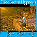 Access Your Higher Self: Relaxation Meditation, Spirit Guide, Hypnosis Self Help, Binaural Beats Nlp |  Erick Brown Hypnosis