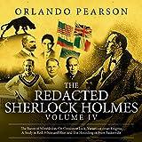 The Redacted Sherlock Holmes: Volume IV